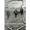 J. Nagy László Az algériai háború 1954-1962