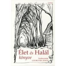 ÉLET ÉS HALÁL KÖNYVE I-II. regény
