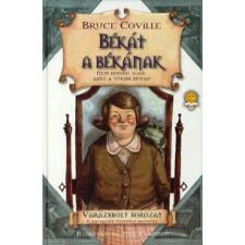 Bruce Coville BÉKÁT A BÉKÁNAK - VARÁZSBOLT SOROZAT gyermek- és ifjúsági könyv