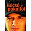 Vujity Tvrtko Búcsú a pokoltól ...és ami azóta történt...