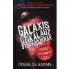 Douglas Adams GALAXIS ÚTIKALAUZ STOPPOSOKNAK /TRILÓGIA ÖT RÉSZBEN