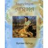 Gyimesi György Szerelmem Afrika
