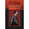 Rudyard Kipling A GONDOLKODÓ BIKA - VÁLOGATOTT ELBESZÉLÉSEK