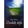 Pósa Ferenc Csodák útja (CD melléklettel)