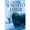 Victor Hugo A NEVETŐ EMBER