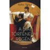 Heller Ágnes A mai történelmi regény