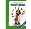 Alexander, dr. Sztrasnij Természetgyógyászat életmód, egészség