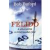 Bob Buford Félidő