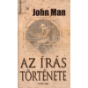 John Man Az írás története
