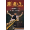 Jiří Menzel, Szabó G. László TRABANTTAL A HILTONIG