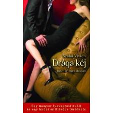 Szalai Vivien DRÁGA KÉJ regény