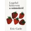 Eric Carle LEGELSŐ KÖNYVEM A SZÁMOKRÓL