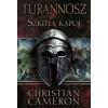 Christian Cameron SZKÍTIA KAPUI - TÜRANNOSZ 1.