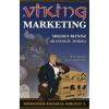 Steve Strid, Claes Andréasson A viking marketing