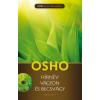 Osho HÍRNÉV - VAGYON - ÉS BECSVÁGY   + DVD
