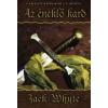 Jack Whyte Az éneklő kard