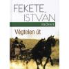 Fekete István VÉGTELEN ÚT