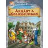 Geronimo Stilton ÁRMÁNY A COLOSSEUMBAN