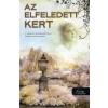 Kate Morton AZ ELFELEDETT KERT - KÖTÖTT -