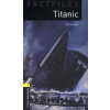 Tim Vicary OXFORD BOOKWORMS  FACILITIES 1. - TITANIC - AUDIO CD PACK