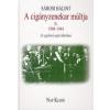 Sárosi Bálint A cigányzenekar múltja az egykorú sajtó tükrében II. (1904-1944)