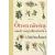 Bill Laws Ötven növény, amely megváltoztatta a történelmet