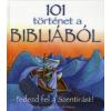 Sally Ann Wright, Carla Manea 101 TÖRTÉNET A BIBLIÁBÓL