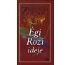 Zsávolya Zoltán ÉGI ROZI IDEJE irodalom