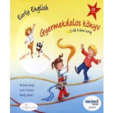 Michaela Sangl, Janet Channon, Wendy Jensen EARLY ENGLISH - GYERMEKDALOS KÖNYV - CD MELLÉKLETTEL nyelvkönyv, szótár