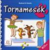 Deákné B. Katalin TORNAMESÉK - KICSIK KÖNYVTÁRA