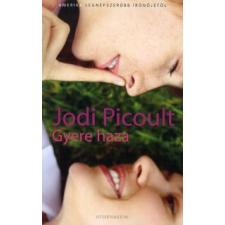 Jodi Picoult GYERE HAZA regény