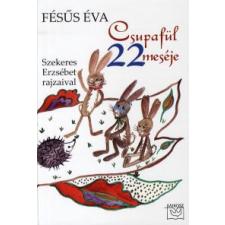 Fésűs Éva Csupafül 22 meséje gyermek- és ifjúsági könyv
