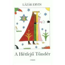 Lázár Ervin A Hétfejű Tündér gyermekkönyvek
