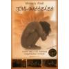 Michaela Riedl JÓNI-MASSZÁZS - ISMERD MEG A NŐI ÉRZÉKISÉG KIAPADHATATLAN FORRÁSÁT! +DVD