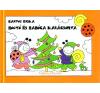 Bartos Erika Bogyó és Babóca Karácsonya gyermek- és ifjúsági könyv