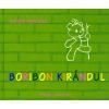 Print-X-Budavár Kiadó; Pozsonyi Pagony Kft. Boribon kirándul