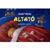 Móra Könyvkiadó ALTATÓ /LEPORELLO (Második kiadás)