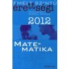 Corvina Kiadó EMELT SZINTŰ ÉRETTSÉGI 2012 - KIDOLGOZOTT MATEMATIKA TÉTELEK