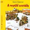 Móra Könyvkiadó A REPÜLŐ OSZTÁLY /HANGOSKÖNYV MP3