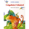 Móra Könyvkiadó CSIGAHÁZI EDUÁRD