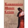 Tericum Kiadó Kommunista Monte Cristo