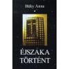 I.A.T. Kiadó ÉJSZAKA TÖRTÉNT