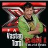 Vastag Tomi - Az első X