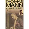 Thomas Mann A varázshegy 1-2.