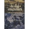 Burgdorff, Stephan AZ ELSŐ VILÁGHÁBORÚ - A XX. SZÁZAD ŐSKATASZTRÓFÁJA