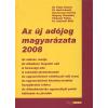 Hadi László Az új adójog magyarázata, 2008