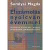 Somlyai Magda Elszámolás nyolcvan évemmel