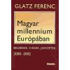 Glatz Ferenc Magyar millennium Európában