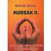Gertrud Hirschi MUDRÁK I. - AZ UJJAK JÓGÁJA (2011)