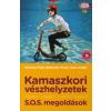 Krivácsy Péter, dr. Battonyai Tünde, Marsi Zoltán Kamaszkori vészhelyzetek - S.O.S megoldások